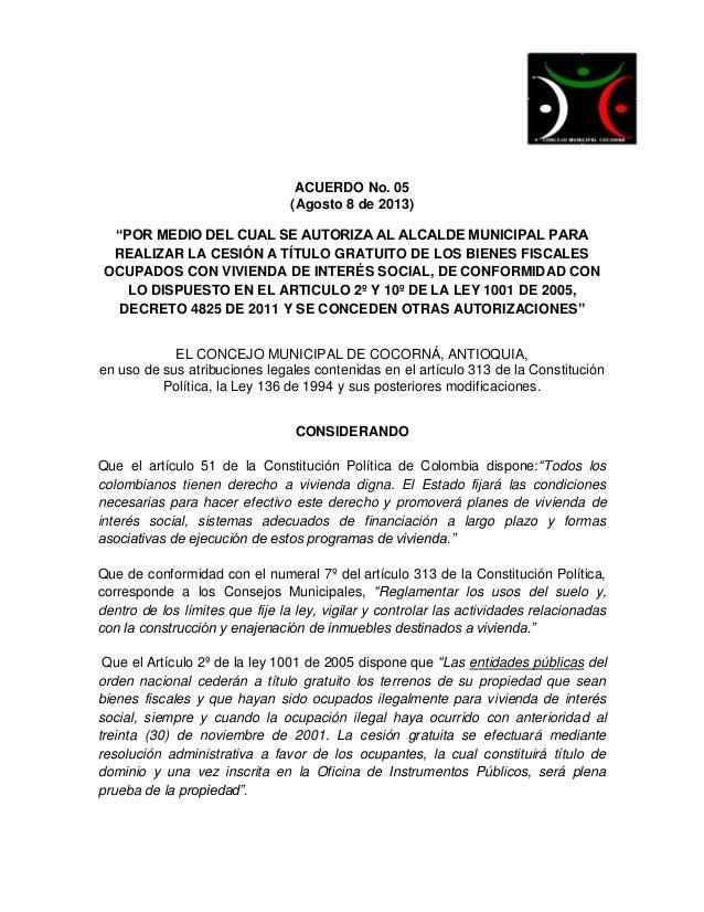 """ACUERDO No. 05 (Agosto 8 de 2013) """"POR MEDIO DEL CUAL SE AUTORIZA AL ALCALDE MUNICIPAL PARA REALIZAR LA CESIÓN A TÍTULO GR..."""
