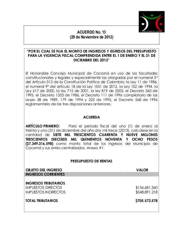 """ACUERDO No. 13                         (29 de Noviembre de 2012)""""POR EL CUAL SE FIJA EL MONTO DE INGRESOS Y EGRESOS DEL PR..."""