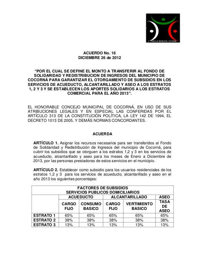 """ACUERDO No. 16                           DICIEMBRE 26 de 2012   """"POR EL CUAL SE DEFINE EL MONTO A TRANSFERIR AL FONDO DE  ..."""