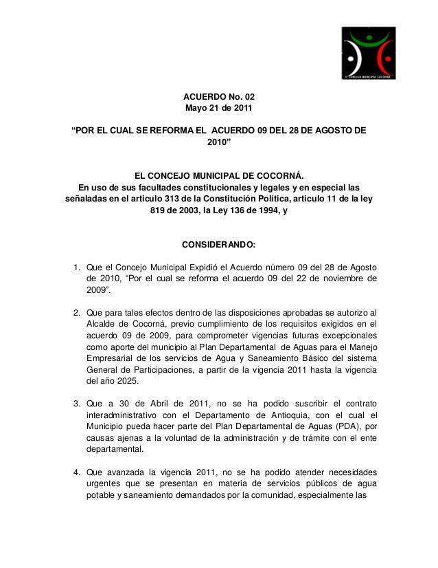 """ACUERDO No. 02                              Mayo 21 de 2011 """"POR EL CUAL SE REFORMA EL ACUERDO 09 DEL 28 DE AGOSTO DE     ..."""