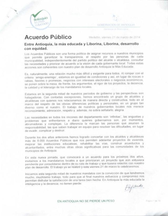 Acuerdo Público Medellín, viernes 21 de marzo de 2014 Entre Antioquia, la más educada y Liborina, Liborina, desarrollo con...