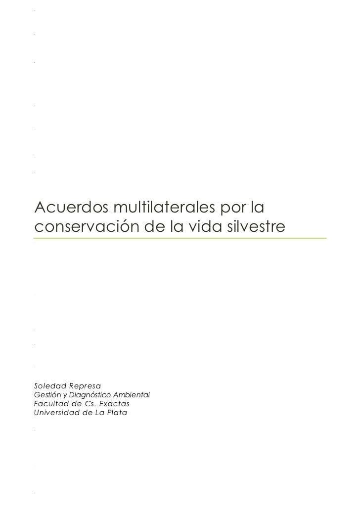 MoábslidgAcuerdos multilaterales por laconservación de la vida silvestreeac3i0oSoledad RepresaGestión y Diagnóstico Ambien...