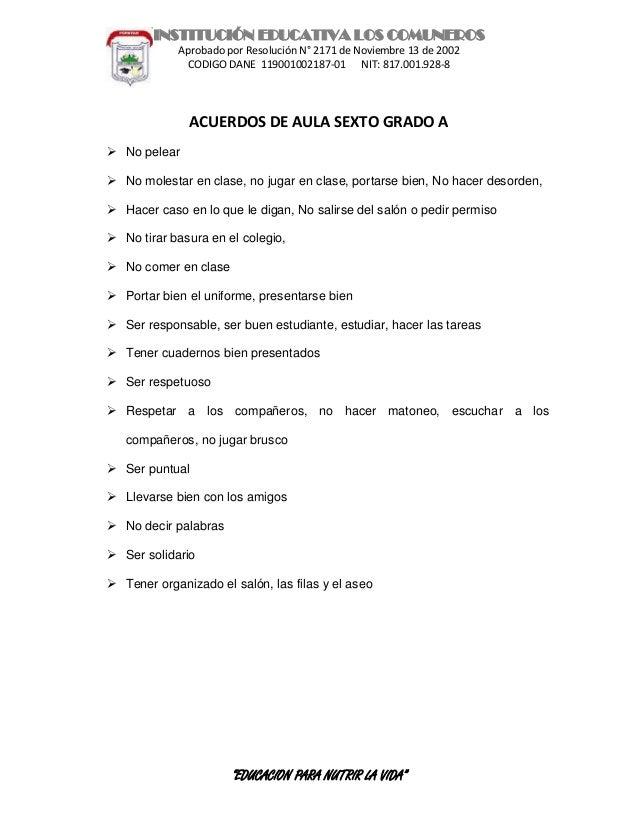 INSTITUCIÓN EDUCATIVA LOS COMUNEROS Aprobado por Resolución N° 2171 de Noviembre 13 de 2002 CODIGO DANE 119001002187-01 NI...