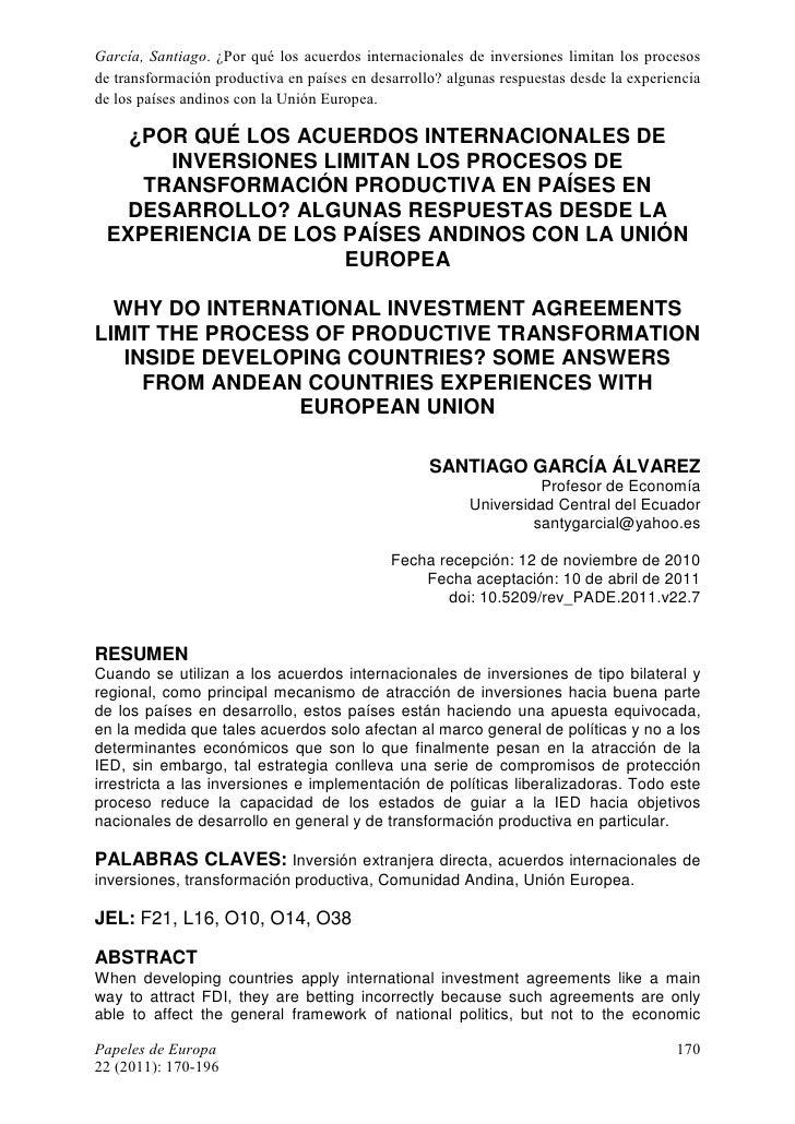 García, Santiago. ¿Por qué los acuerdos internacionales de inversiones limitan los procesosde transformación productiva en...