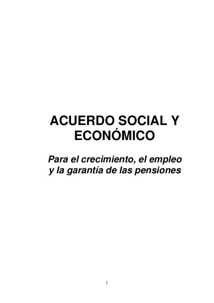 ACUERDO SOCIAL Y   ECONÓMICOPara el crecimiento, el empleoy la garantía de las pensiones             1