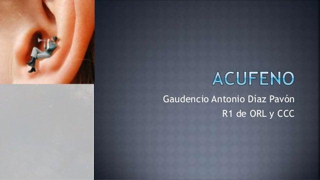Gaudencio Antonio Díaz Pavón R1 de ORL y CCC