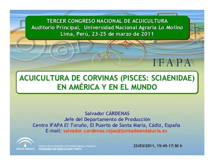 TERCER CONGRESO NACIONAL DE ACUICULTURA         TERCER CONGRESO NACIONAL DE ACUICULTURA   Auditorio Principal, Universidad...