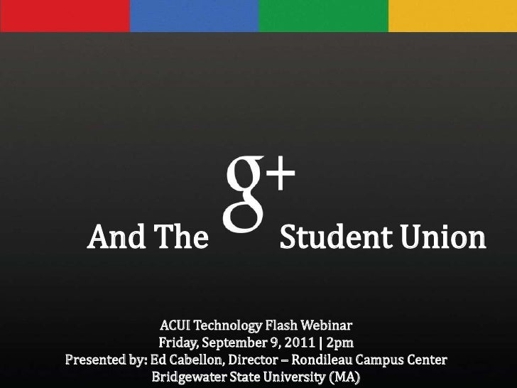 Google Plus 101 for Student Centers