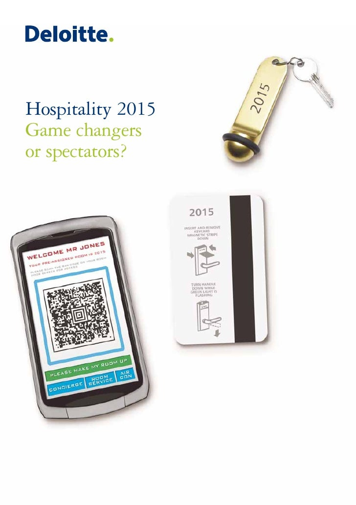 Hospitality 2015 - Game changers or spectators