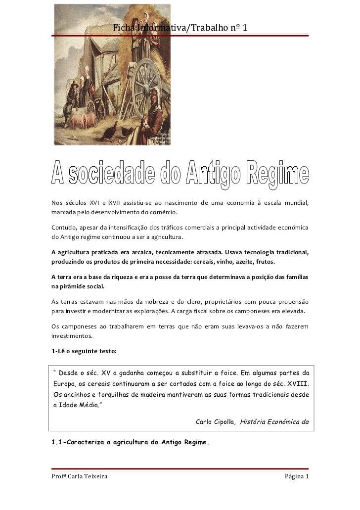 Ficha Informativa/Trabalho nº 1Nos séculos XVI e XVII assistiu-se ao nascimento de uma economia à escala mundial,marcada p...