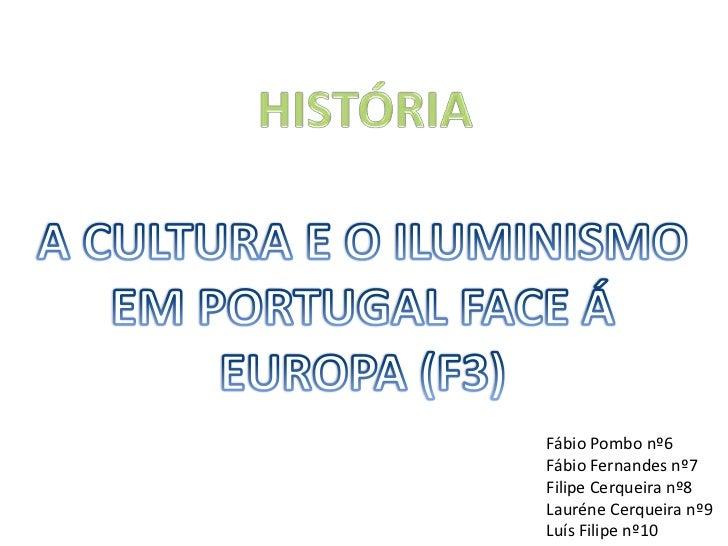 A cultura e o iluminismo em portugal face á Europa