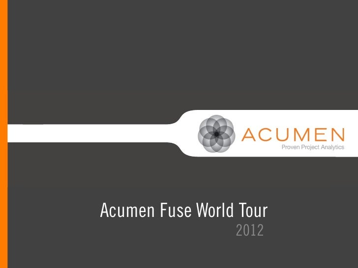 Acumen Fuse World Tour 2012