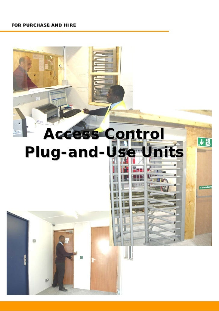FOR PURCHASE AND HIREFOR PURCHASE AND HIRE      Access Control    Plug-and-Use Units