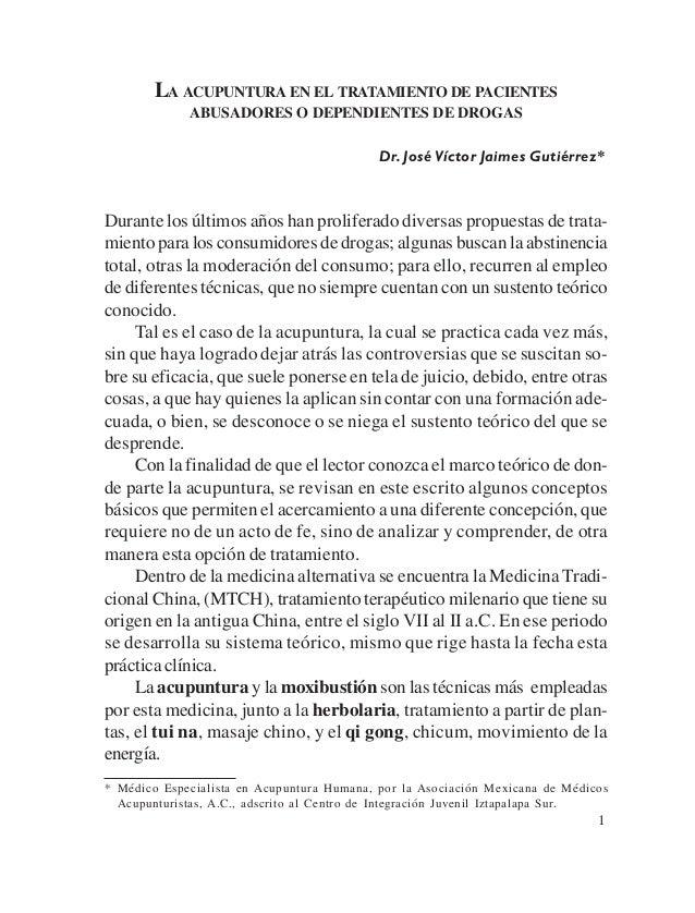 LA ACUPUNTURA EN EL TRATAMIENTO DE PACIENTES             ABUSADORES O DEPENDIENTES DE DROGAS                              ...