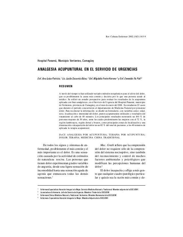 165Rev Cubana Enfermer 2002;18(3):165-9Hospital Panamá, Municipio Vertientes, CamagüeyANALGESIA ACUPUNTURAL EN EL SERVICIO...