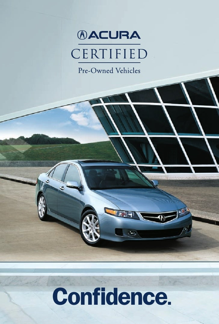 Neil Huffman Used Cars >> Acura Certified Pre-Owned Vehicle Brochure   DCH Acura of Temecula