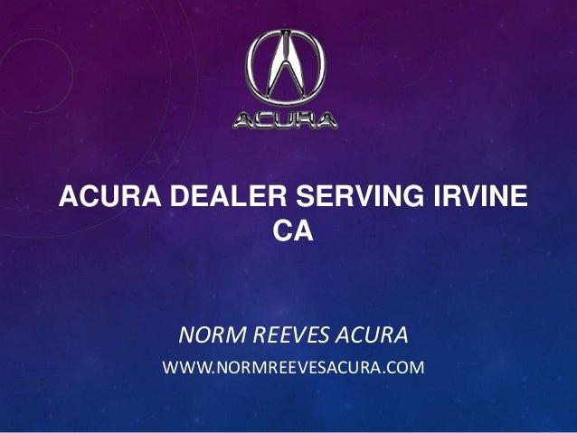 Acura dealer serving Irvine Ca