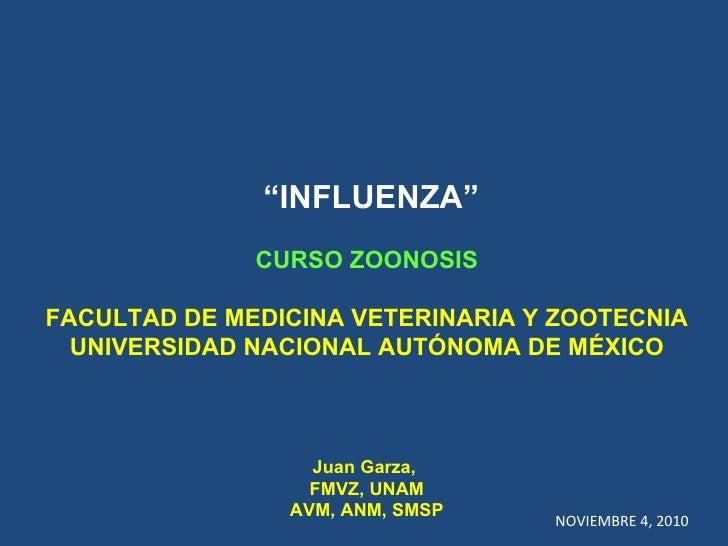 A curso zoonosis una salud  influenza fmvz unam nov 4 2010