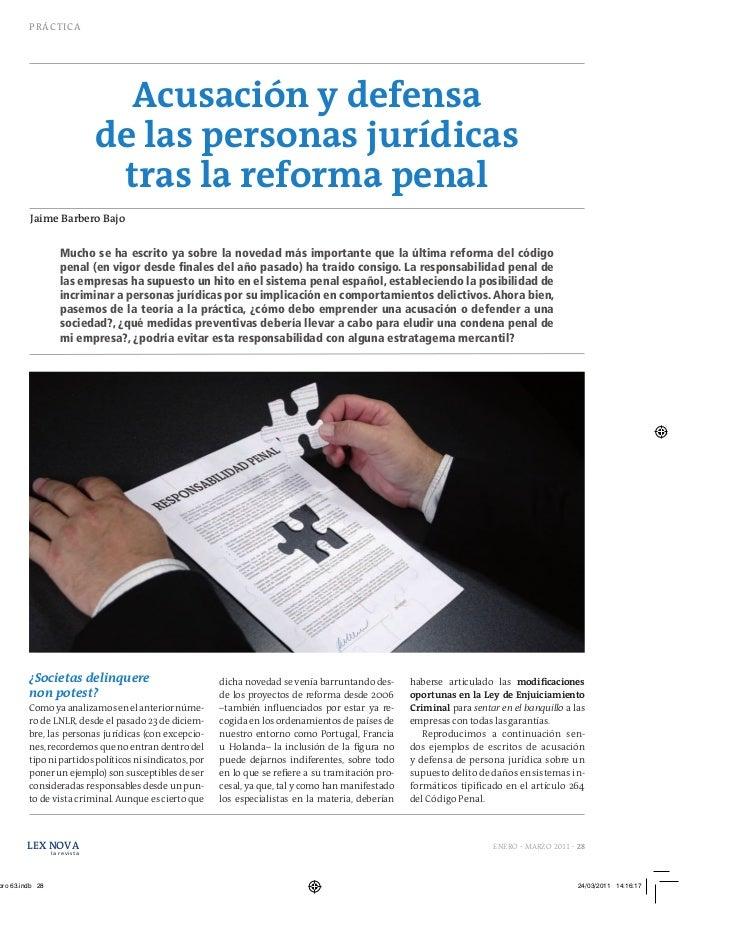PR Á C TI C A                    Acusación y defensa                  de las personas jurídicas                   tras la ...