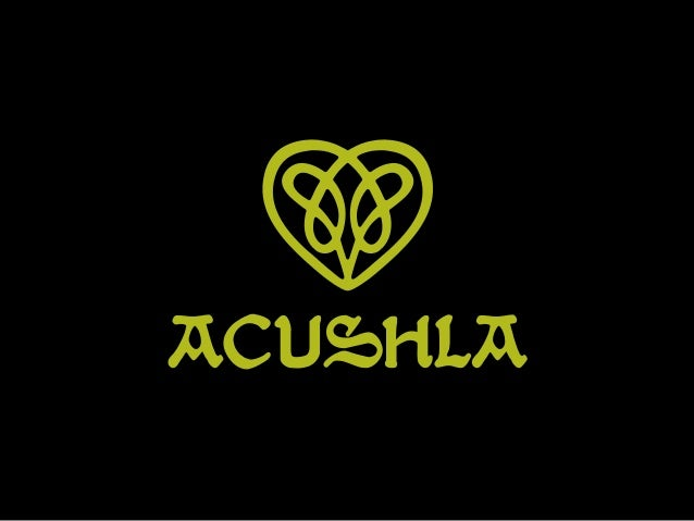 "Acushla is a word of Irish origin that means ""beat of my heart"". Acushla's terminology translates the concept from which i..."