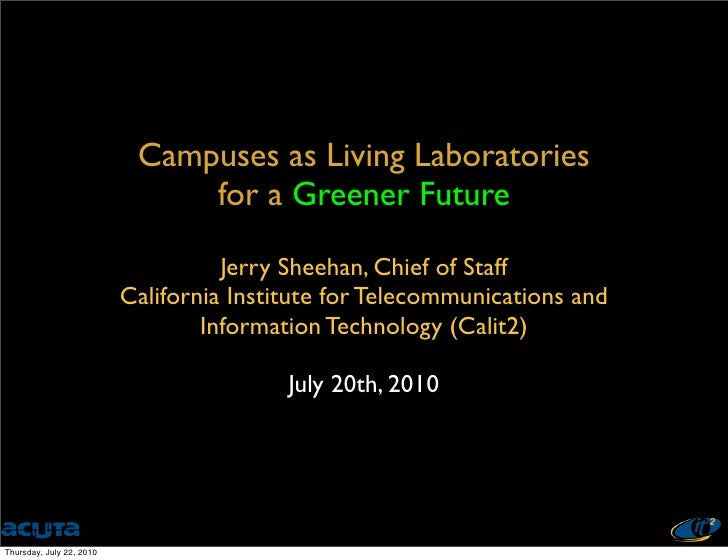 Campuses as Living Laboratories                                for a Greener Future                                      J...