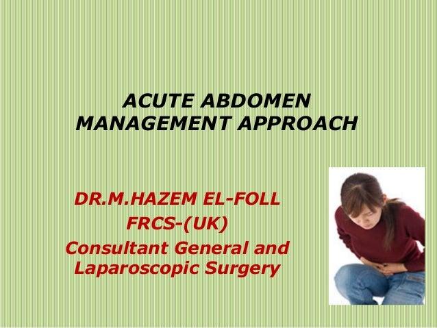 Acute abdomen approach to managment-hazem