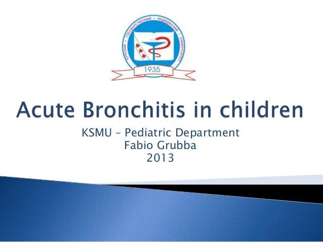 KSMU – Pediatric Department Fabio Grubba 2013