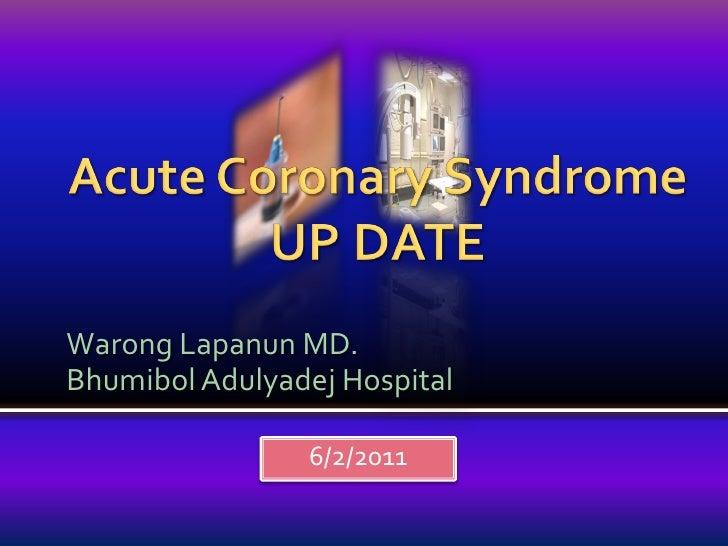 Warong Lapanun MD.Bhumibol Adulyadej Hospital                6/2/2011