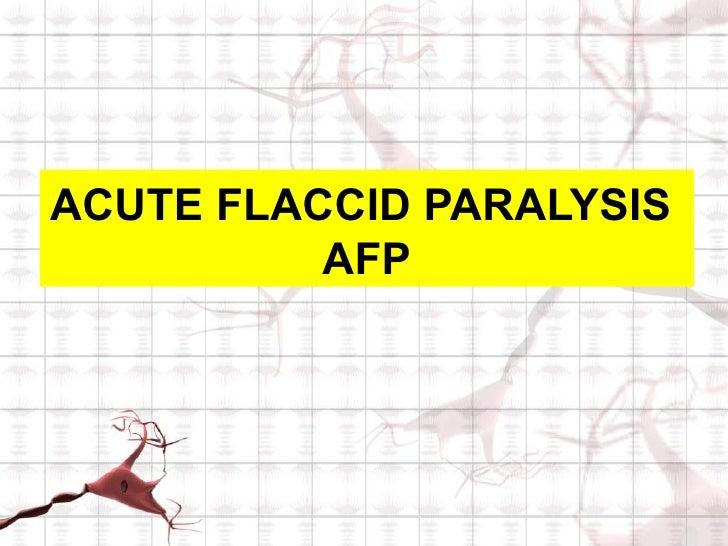 Acute flaccid paralysis: make it easy