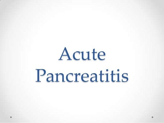 Acute pancreatitis  intro