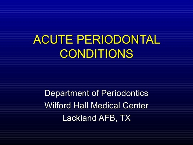 Acuteperiodontalconditions 100614140019-phpapp01