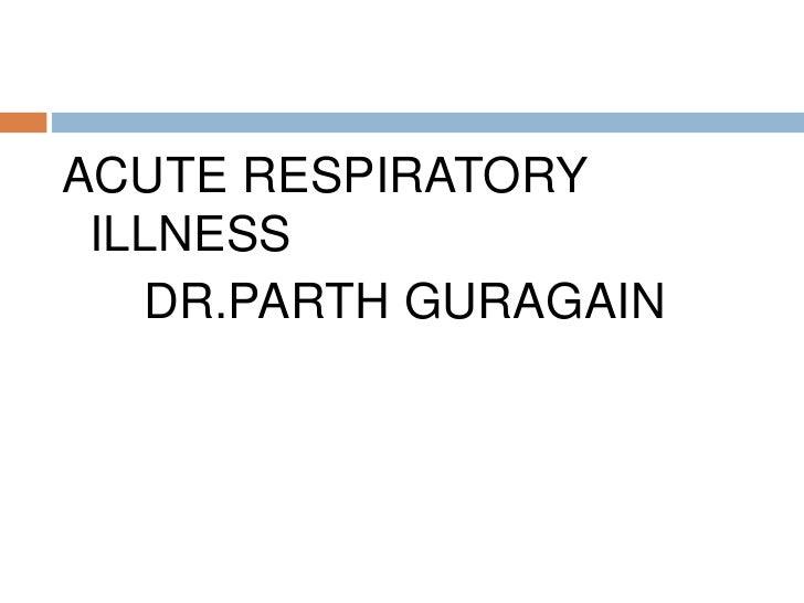 Acute Respiratory Illness(Ari)