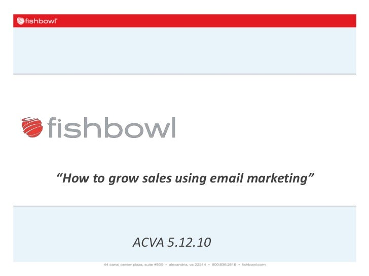 """""""How to grow sales using email marketing"""" <br />ACVA 5.12.10<br />"""