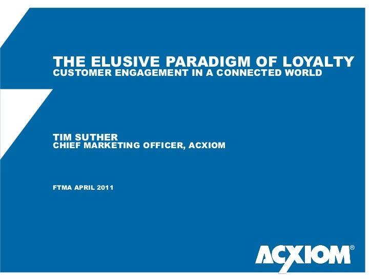 The Elusive Paradigm of Loyalty - 042011