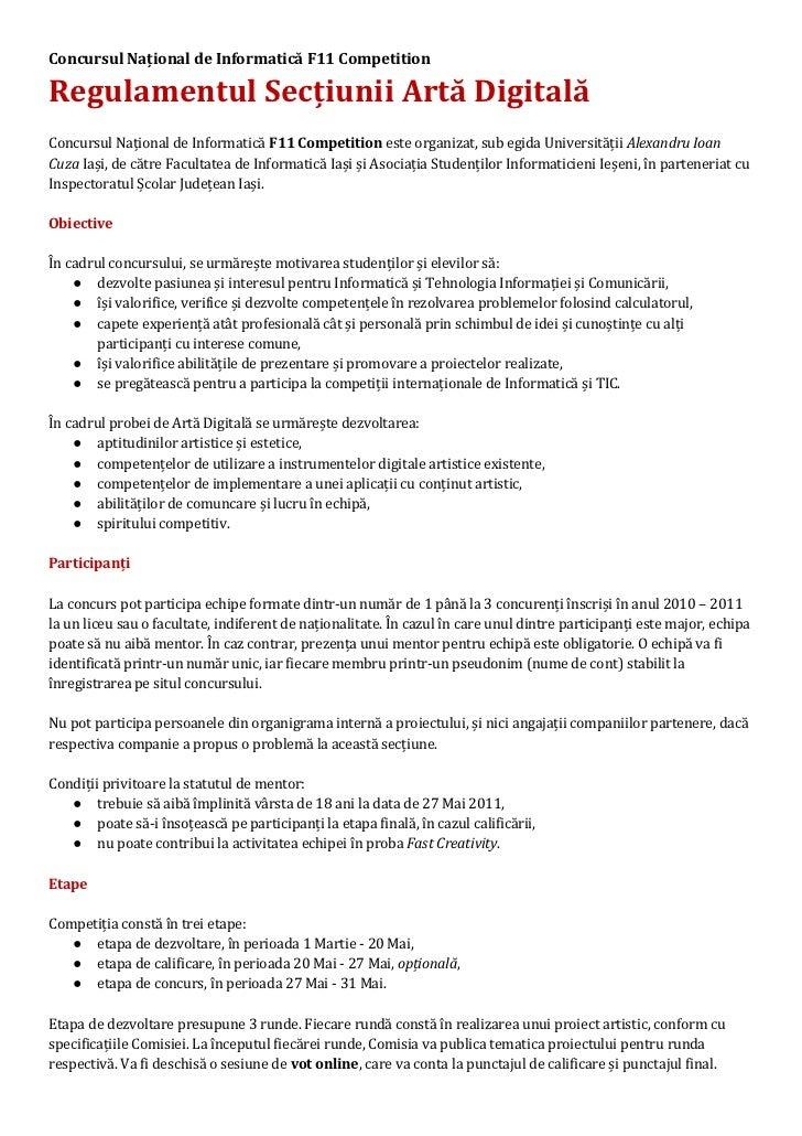 Concursul Național de Informatică F11 CompetitionRegulamentul Secțiunii Artă DigitalăConcursul Național de Informatică F11...