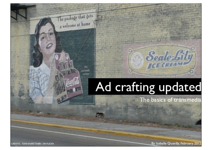 Ad crafting updated, the basics of transmedia planning