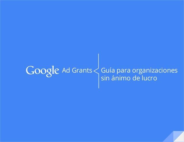 Guía para organizaciones sin ánimo de lucro  Ad Grants