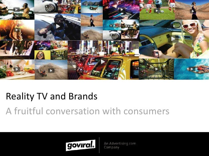 Reality TV and Brands<br />A fruitful conversation with consumers<br />