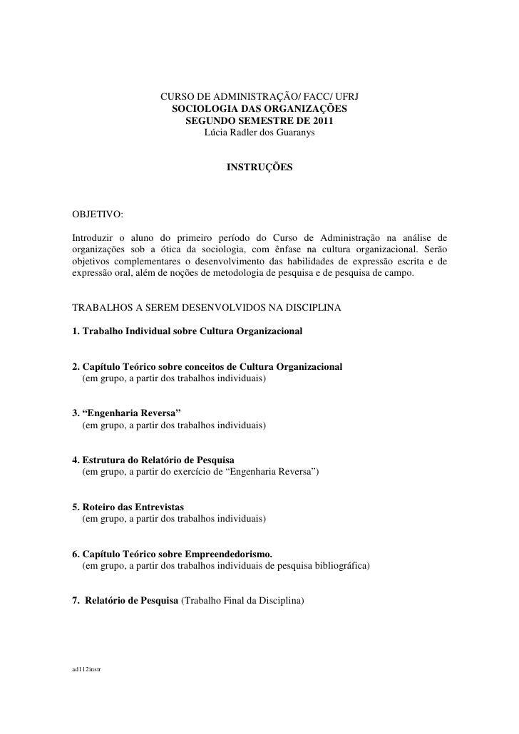 CURSO DE ADMINISTRAÇÃO/ FACC/ UFRJ                        SOCIOLOGIA DAS ORGANIZAÇÕES                          SEGUNDO SEM...