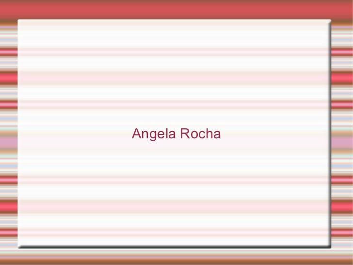 Angela Rocha