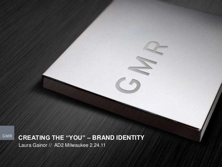 "Creating The ""YOU"" - Brand Identity - AD2 Milwaukee"