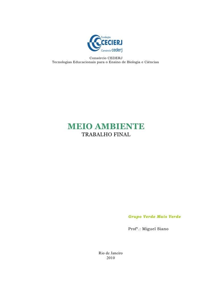 Consórcio CEDERJ Tecnologias Educacionais para o Ensino de Biologia e Ciências             MEIO AMBIENTE                 T...