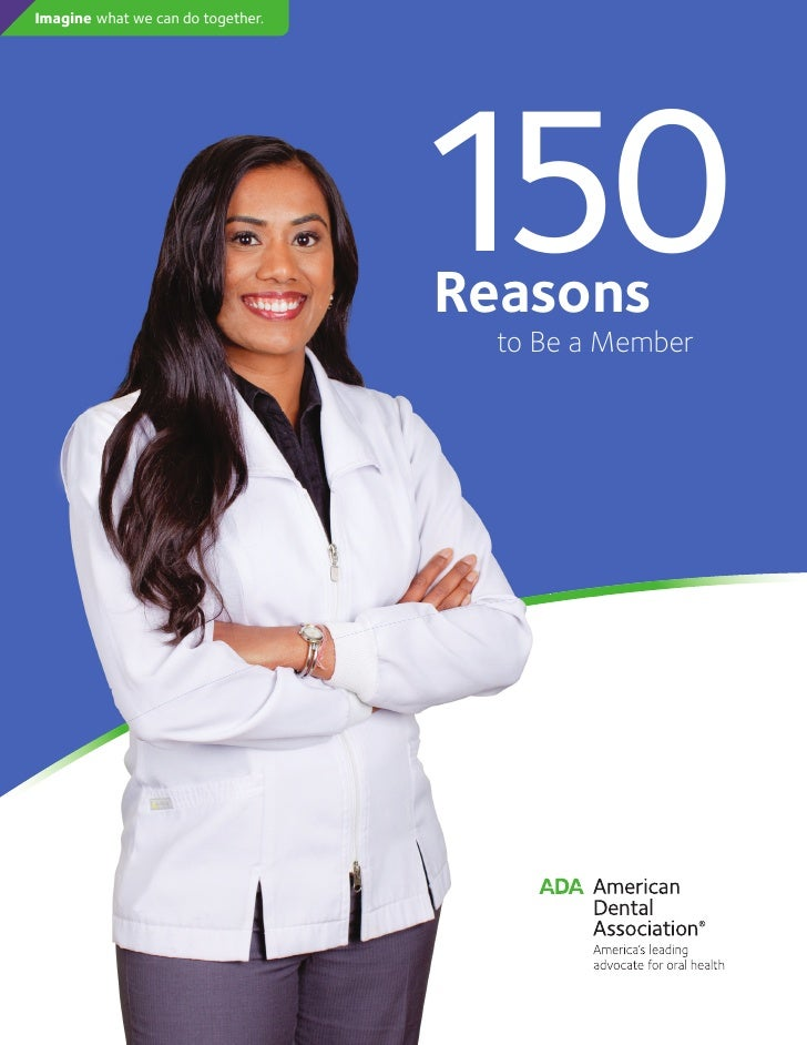 ADA,150 Reasons for Becoming a Member