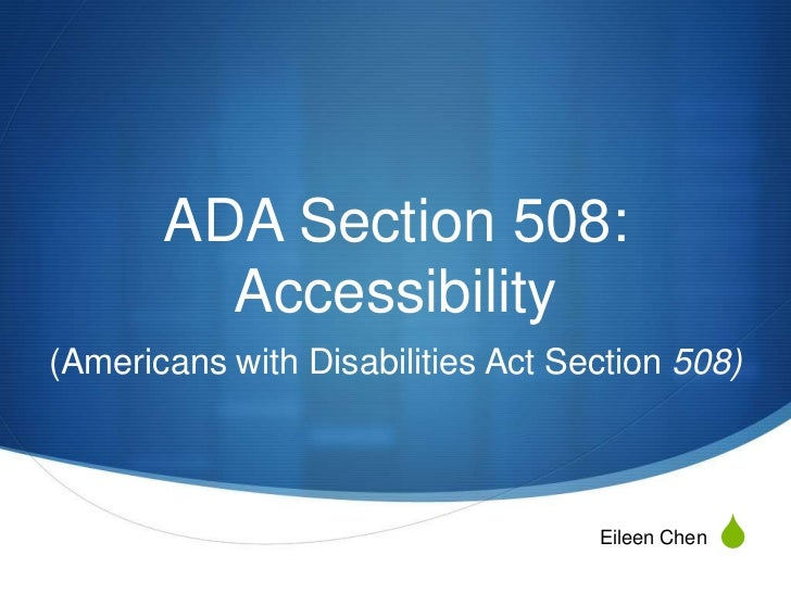 ADA Section 508:         Accessibility(Americans with Disabilities Act Section 508)                                   Eile...