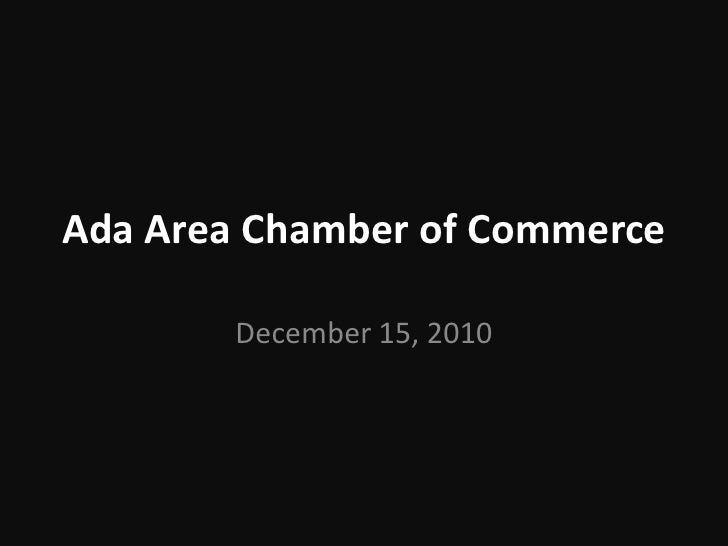 Ada Area Chamber of Commerce December 15, 2010