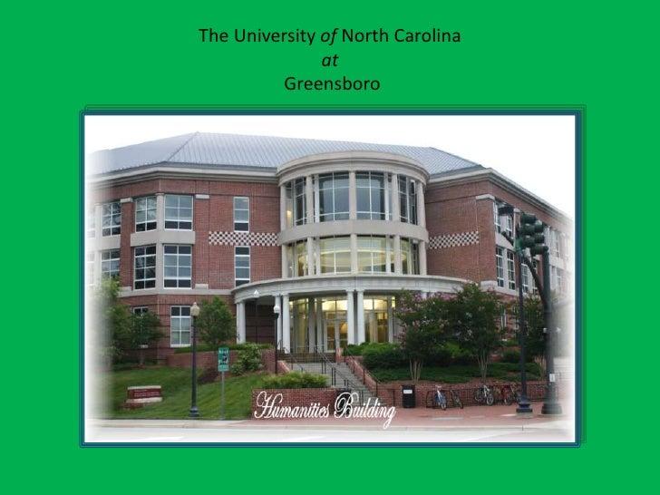 The University of North Carolinaat Greensboro<br />