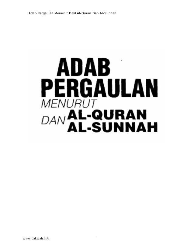 Adab Pergaulan Menurut Dalil Al-Quran Dan Al-Sunnah 1www.dakwah.info