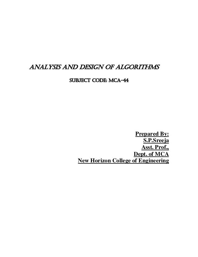 ANALYSIS AND DESIGN OF ALGORITHMS          SUBJECT CODE: MCA-44                                 Prepared By:              ...