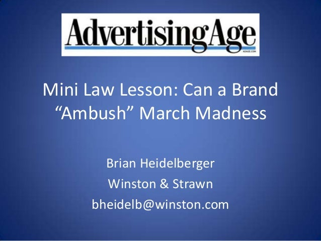 Can a Brand Ambush March Madness - Ad Age Mini Law Lesson