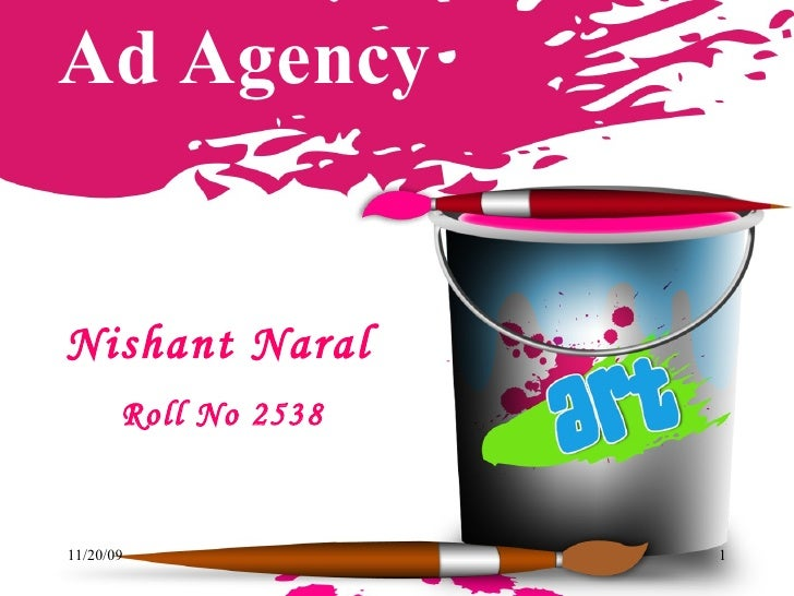 Ad Agency Nishant Naral Roll No 2538